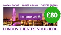 £80 London Theatre Voucher
