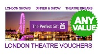 London Theatre Vouchers - Any Value