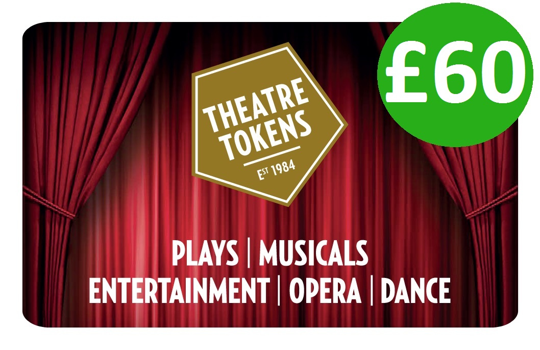 £60 Theatre Token Gift Card Vouchers - Click Image to Close