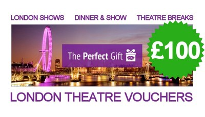 £100 London Theatre Voucher