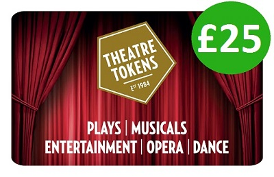 £25 Theatre Token Gift Card Vouchers